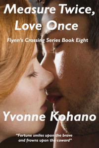 Measure twice, Love Once Yvonne Kohano