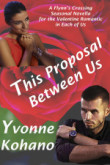 This Proposal Between Us: Flynn's Crossing Novella