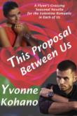 This Proposal Between Us: Flynn's Crossing Novella