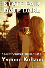 State Fair Date Dare: A Flynn's Crossing Novella