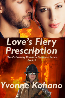 Love's Fiery Prescription Flynn's Crossing Romantic Suspense Series